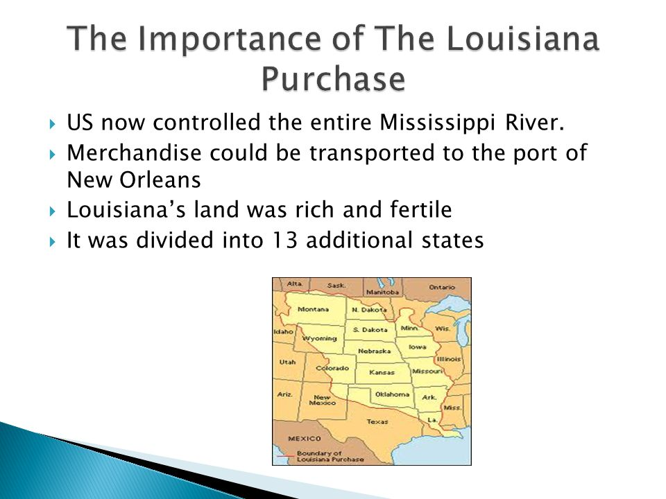 The Importance of The Louisiana Purchase