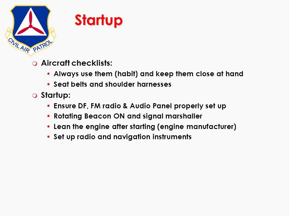 Startup Aircraft checklists: Startup: