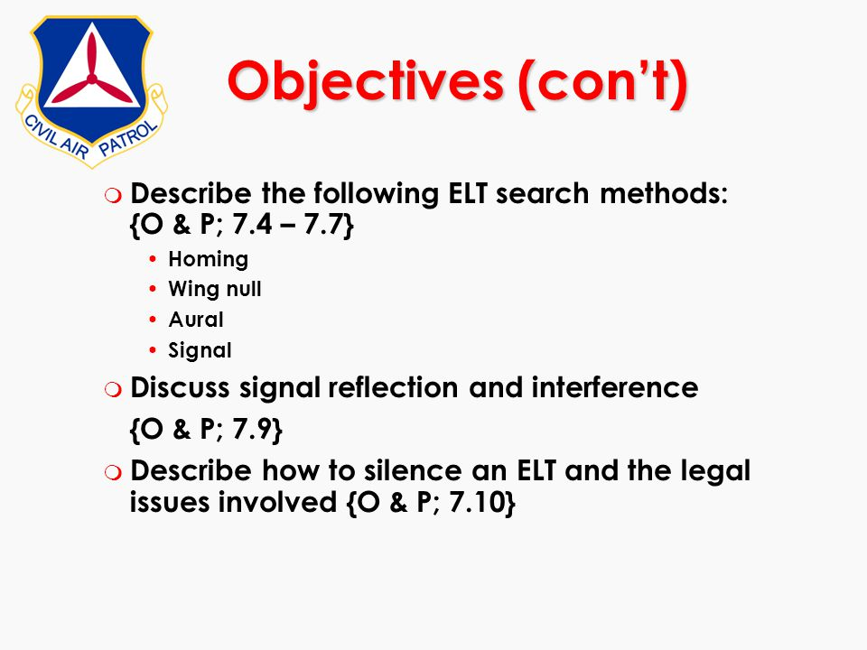 Objectives (con't) Describe the following ELT search methods: {O & P; 7.4 – 7.7} Homing.