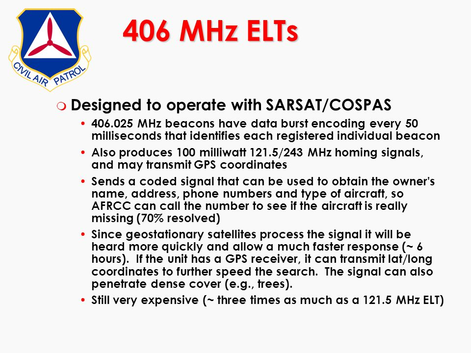 406 MHz ELTs Designed to operate with SARSAT/COSPAS
