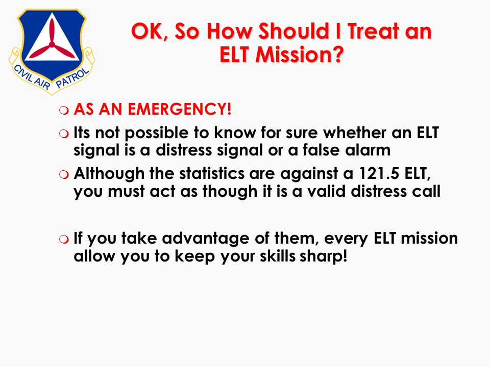 OK, So How Should I Treat an ELT Mission