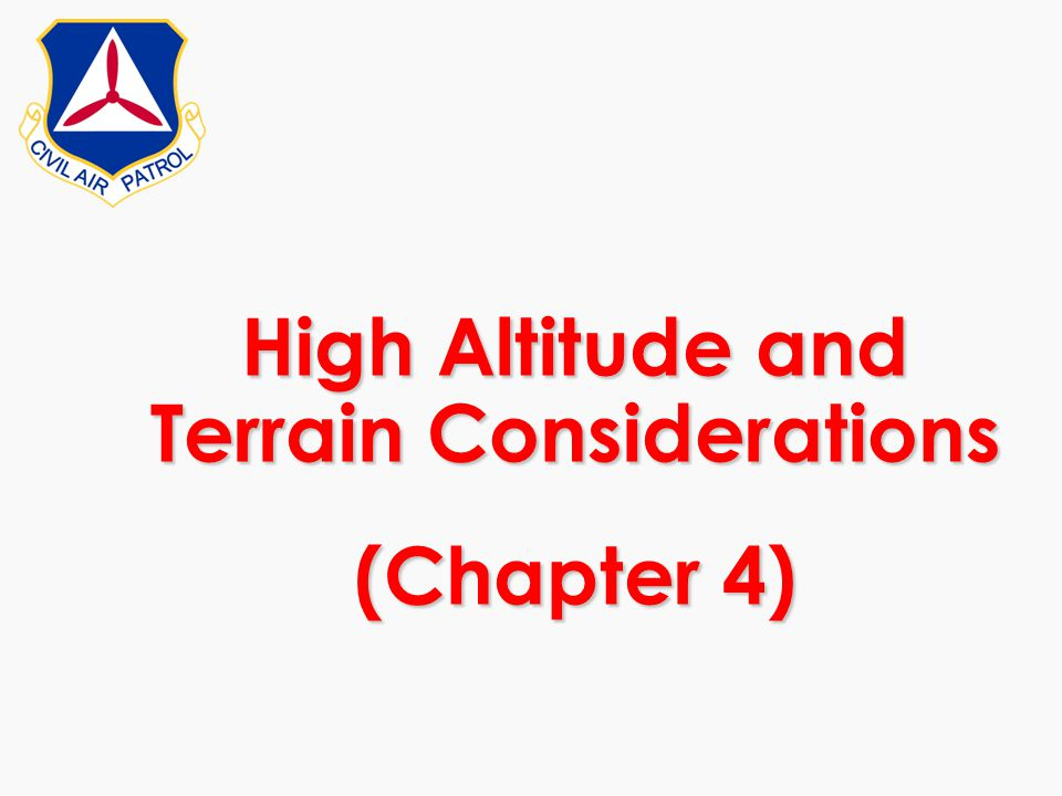 High Altitude and Terrain Considerations (Chapter 4)