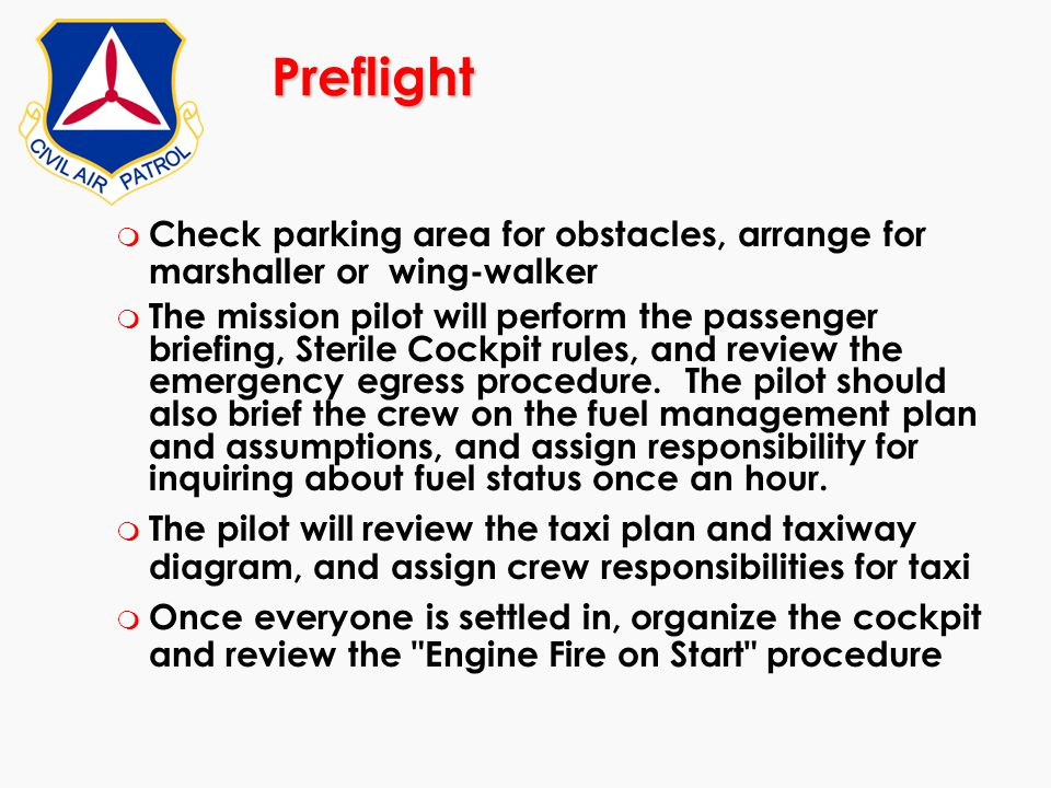 Preflight Check parking area for obstacles, arrange for marshaller or wing-walker.