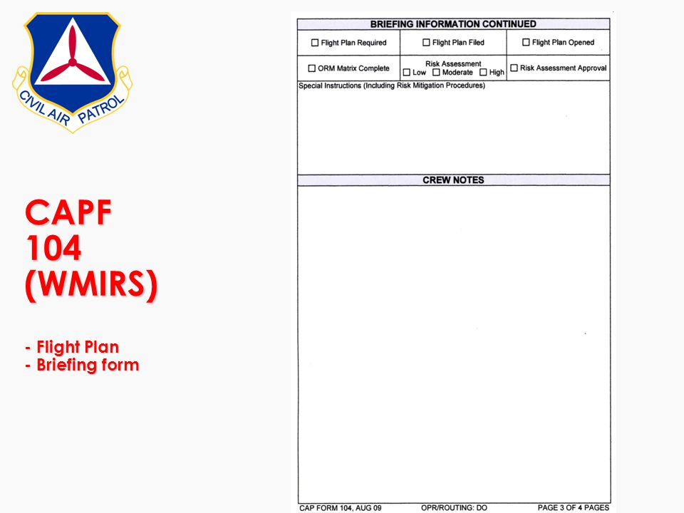 CAPF 104 (WMIRS) - Flight Plan - Briefing form