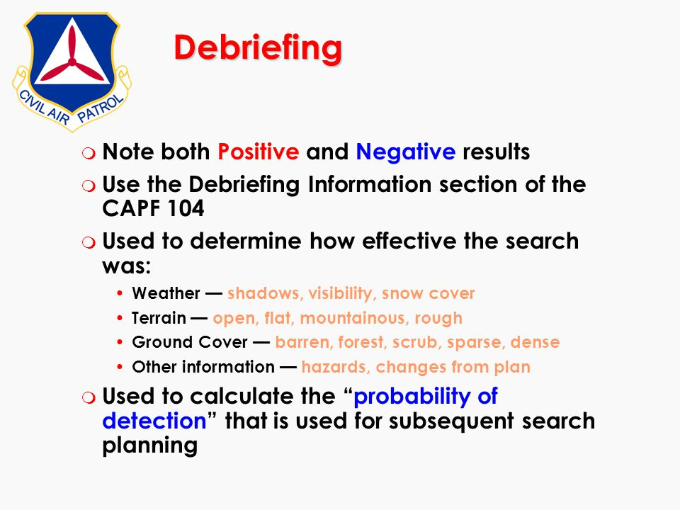 Debriefing Note both Positive and Negative results