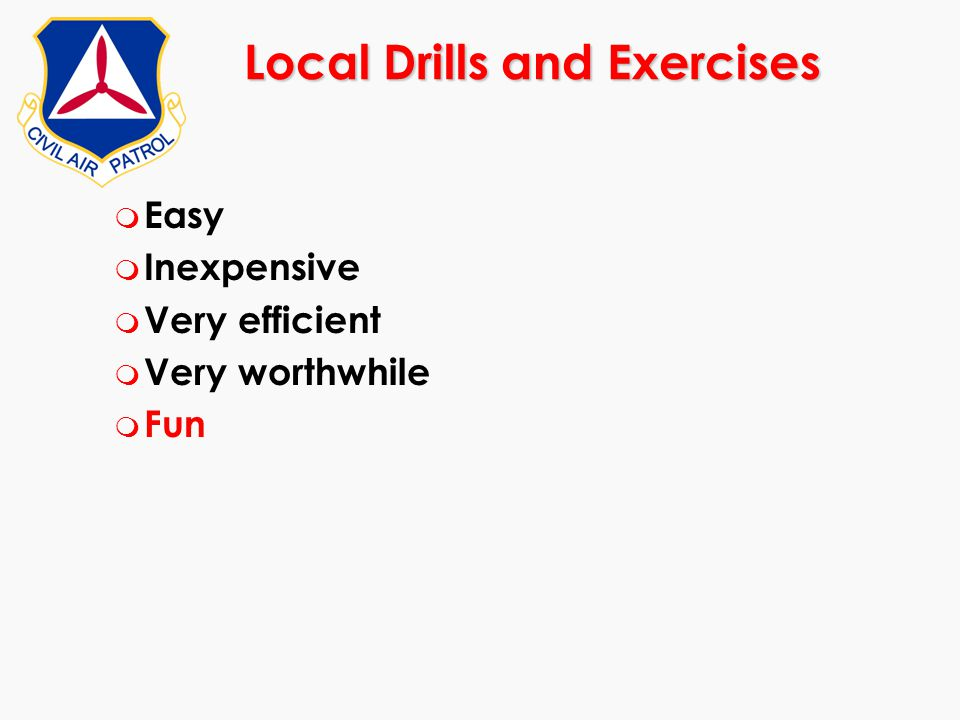 Local Drills and Exercises