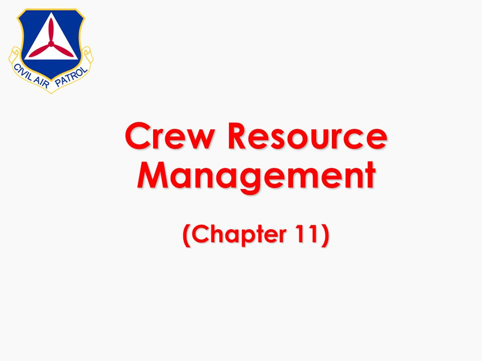 Crew Resource Management (Chapter 11)