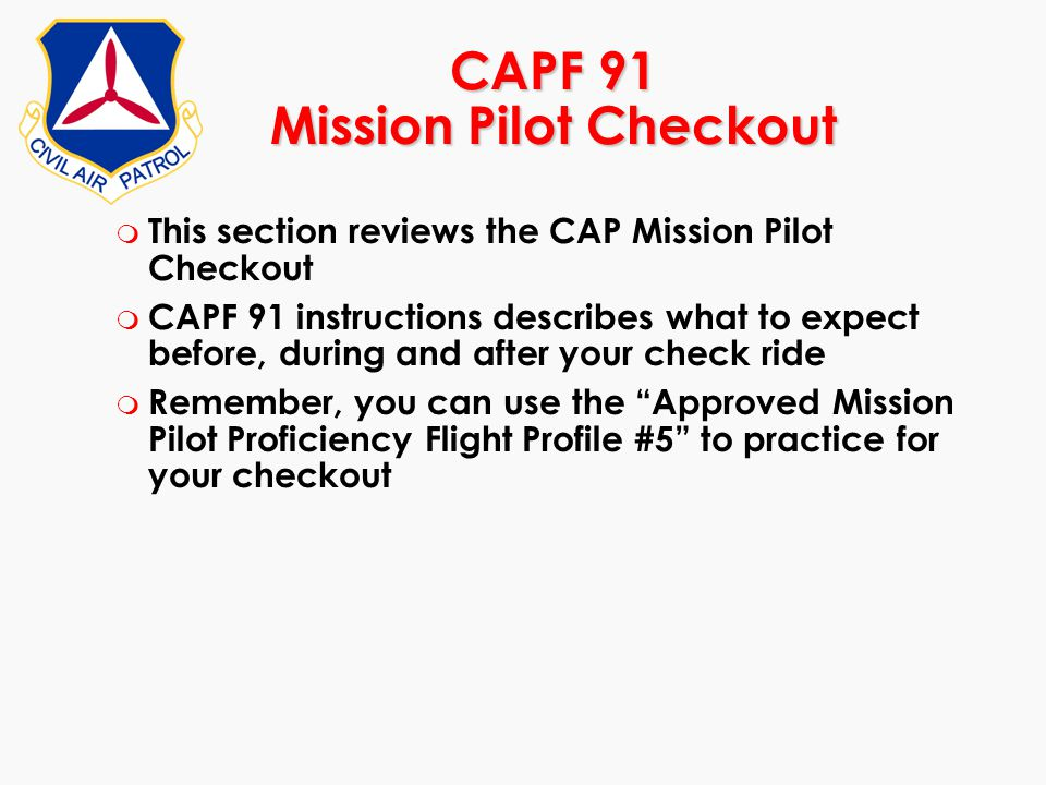 CAPF 91 Mission Pilot Checkout