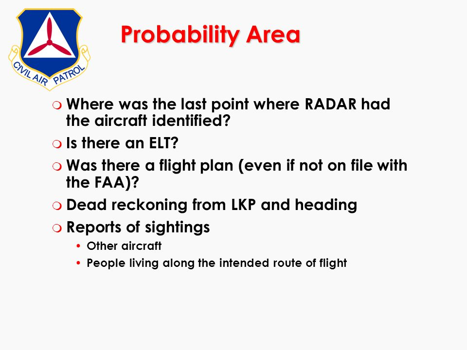 Probability Area Where was the last point where RADAR had the aircraft identified Is there an ELT