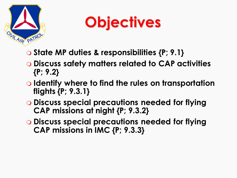 Objectives State MP duties & responsibilities {P; 9.1}