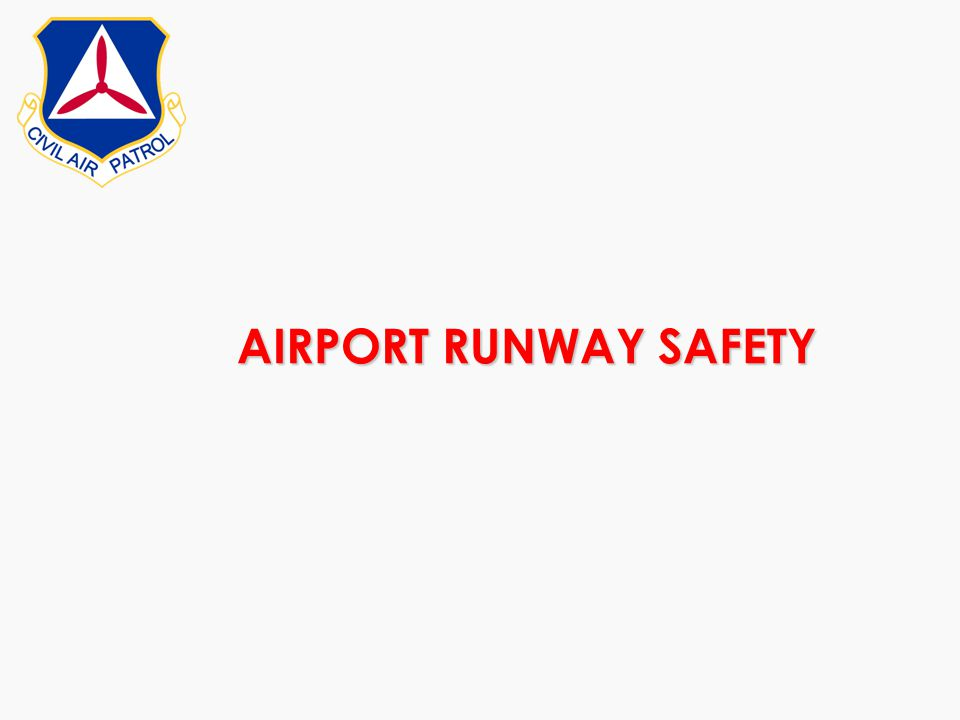 AIRPORT RUNWAY SAFETY