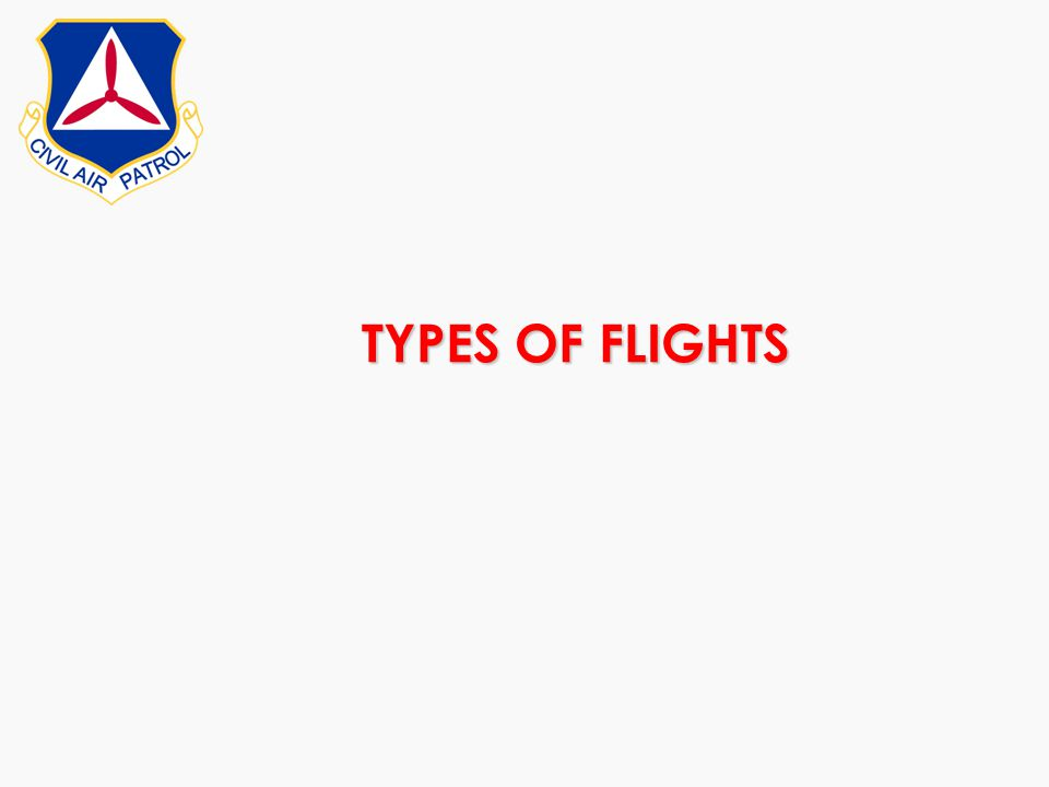 TYPES OF FLIGHTS