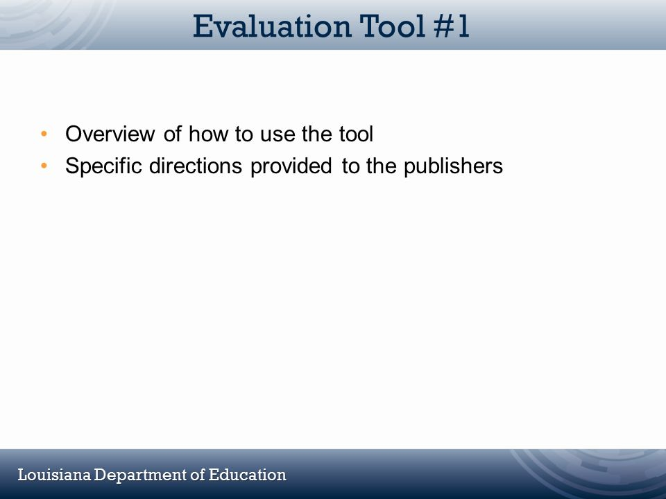 Evaluation Tool #1 Overview of how to use the tool
