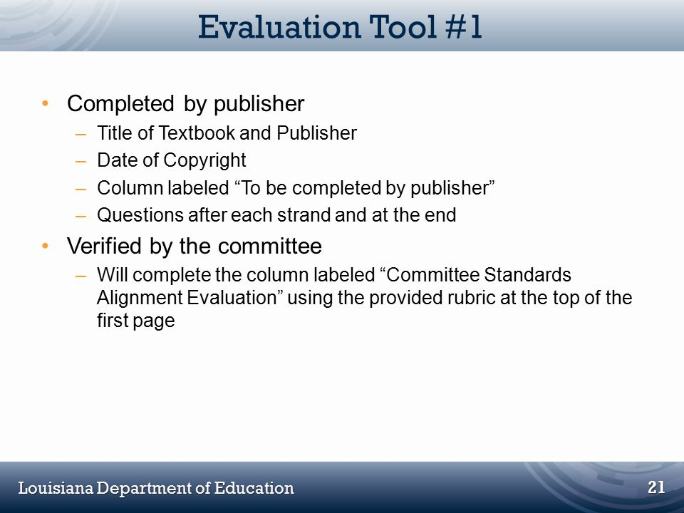 Evaluation Tool #1 Completed by publisher Verified by the committee
