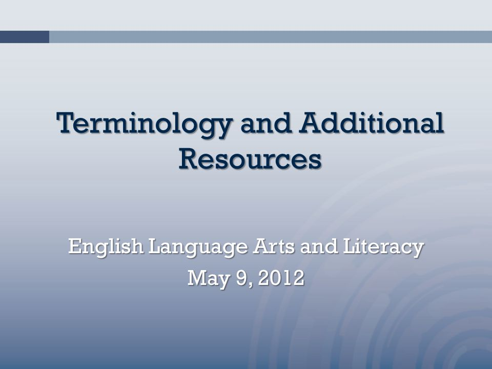 Terminology and Additional Resources