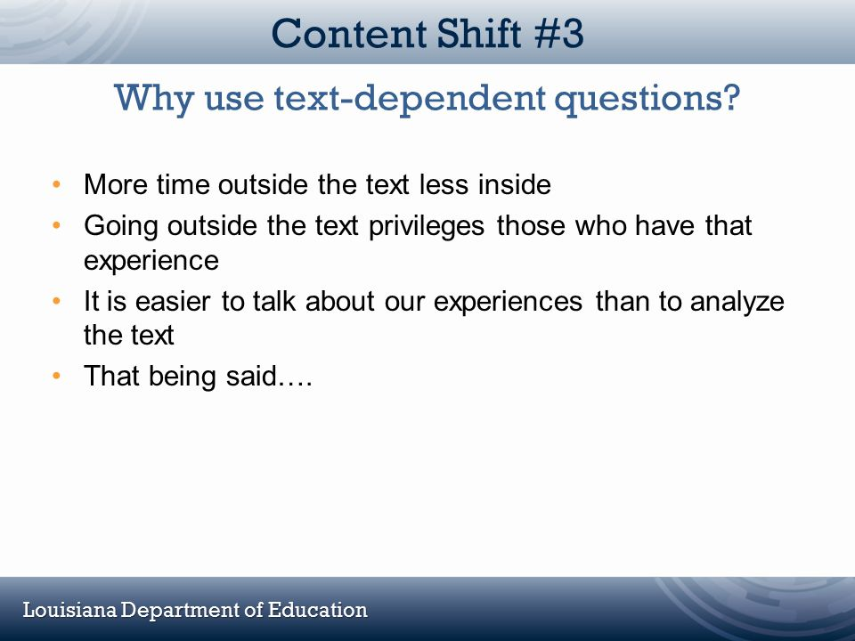 Why use text-dependent questions