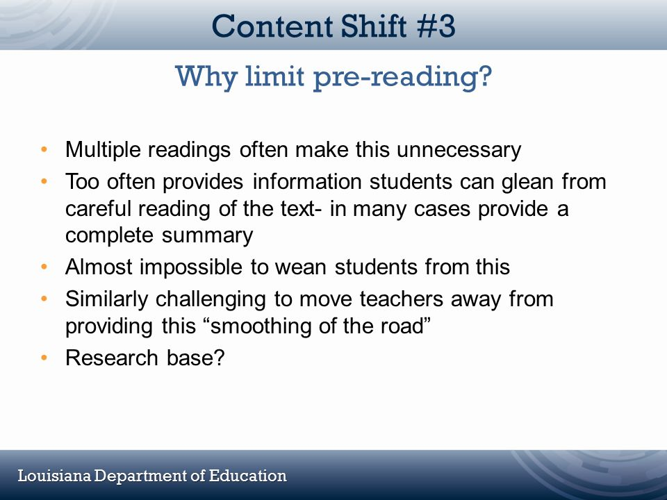 Content Shift #3 Why limit pre-reading