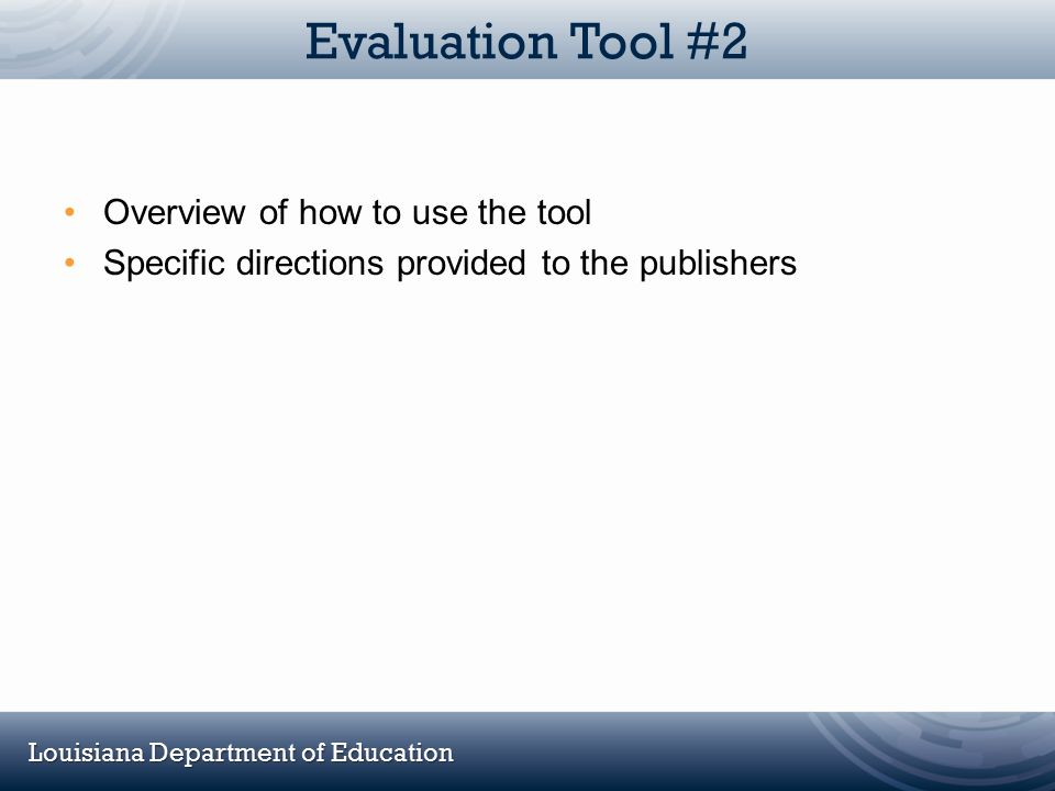 Evaluation Tool #2 Overview of how to use the tool