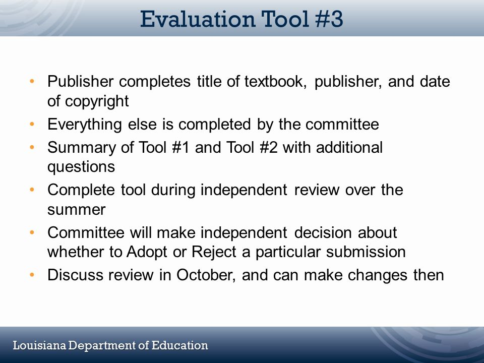 Evaluation Tool #3 Publisher completes title of textbook, publisher, and date of copyright. Everything else is completed by the committee.