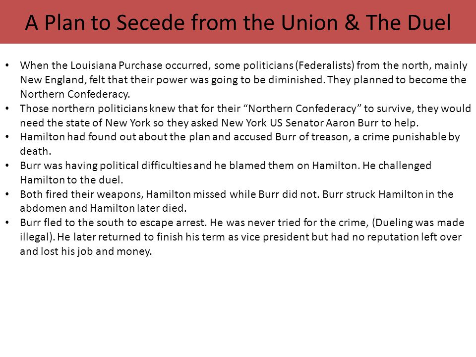 A Plan to Secede from the Union & The Duel