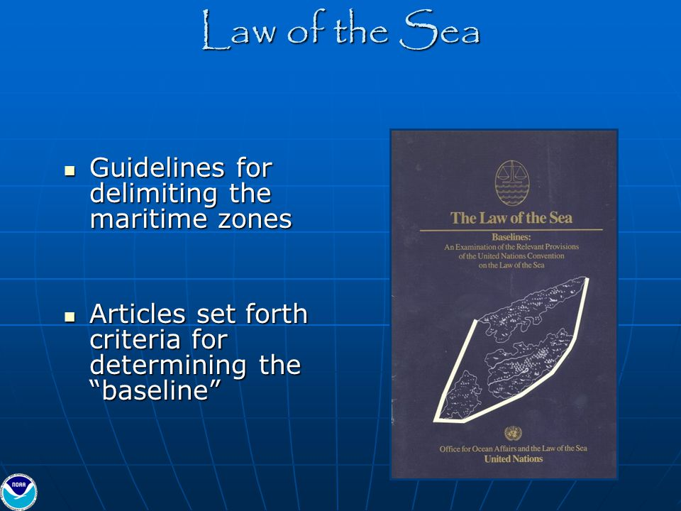 Law of the Sea Guidelines for delimiting the maritime zones