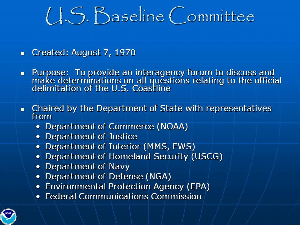 U.S. Baseline Committee Created: August 7, 1970
