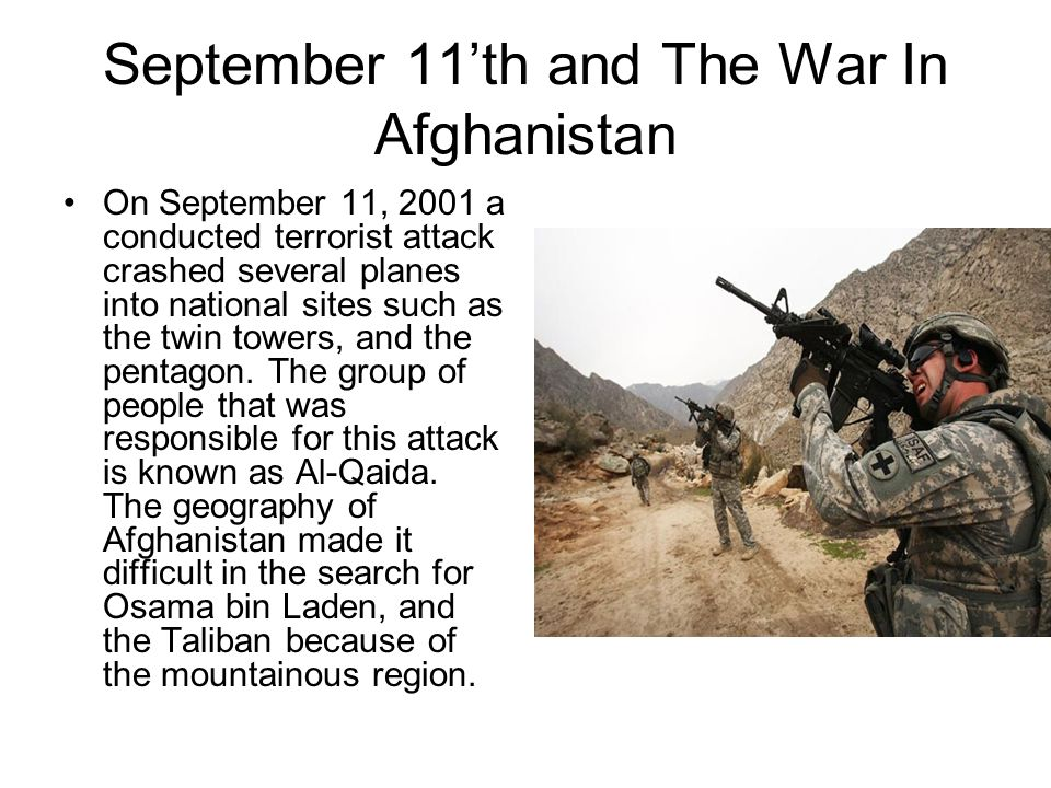 September 11'th and The War In Afghanistan