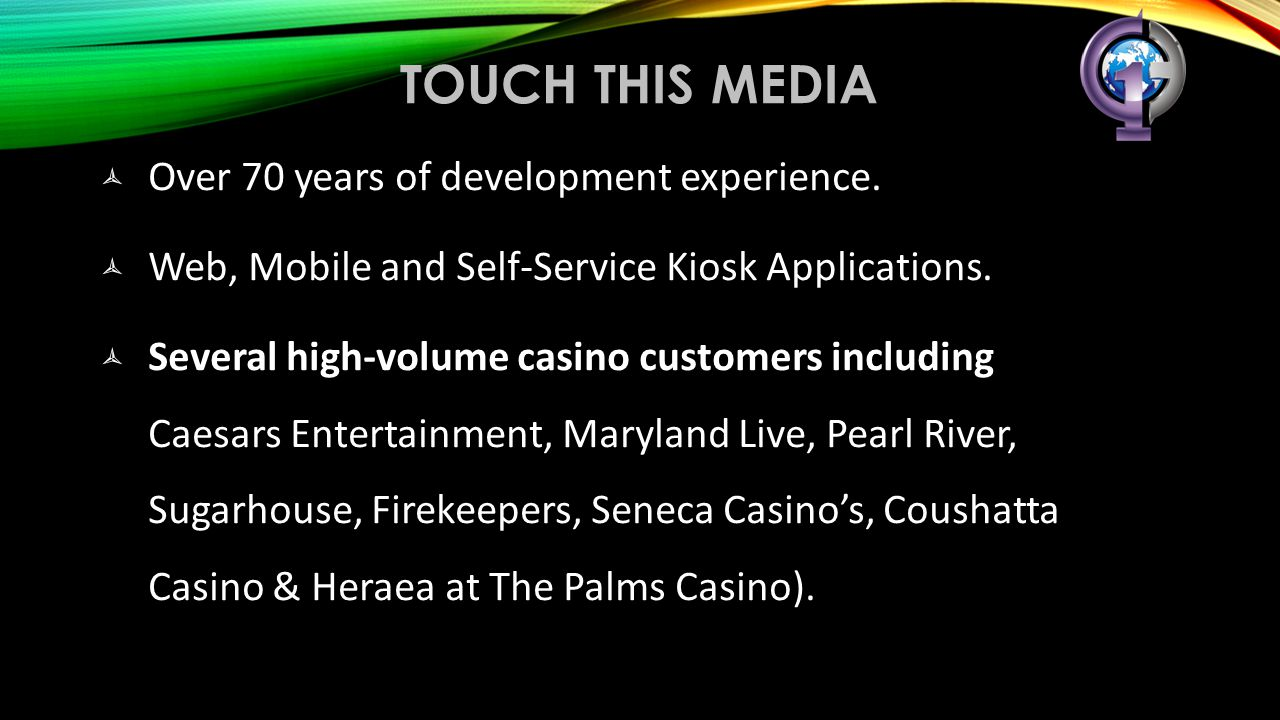 Touch this media Over 70 years of development experience.