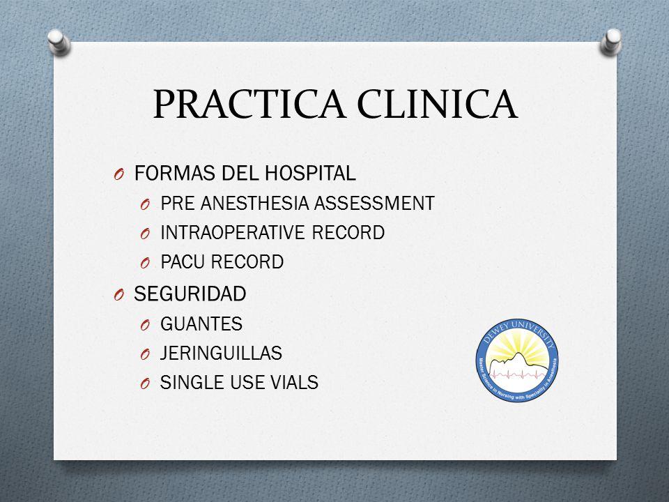 PRACTICA CLINICA FORMAS DEL HOSPITAL SEGURIDAD