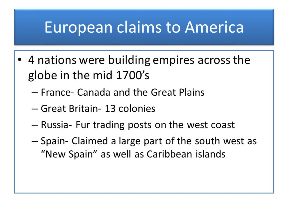 European claims to America