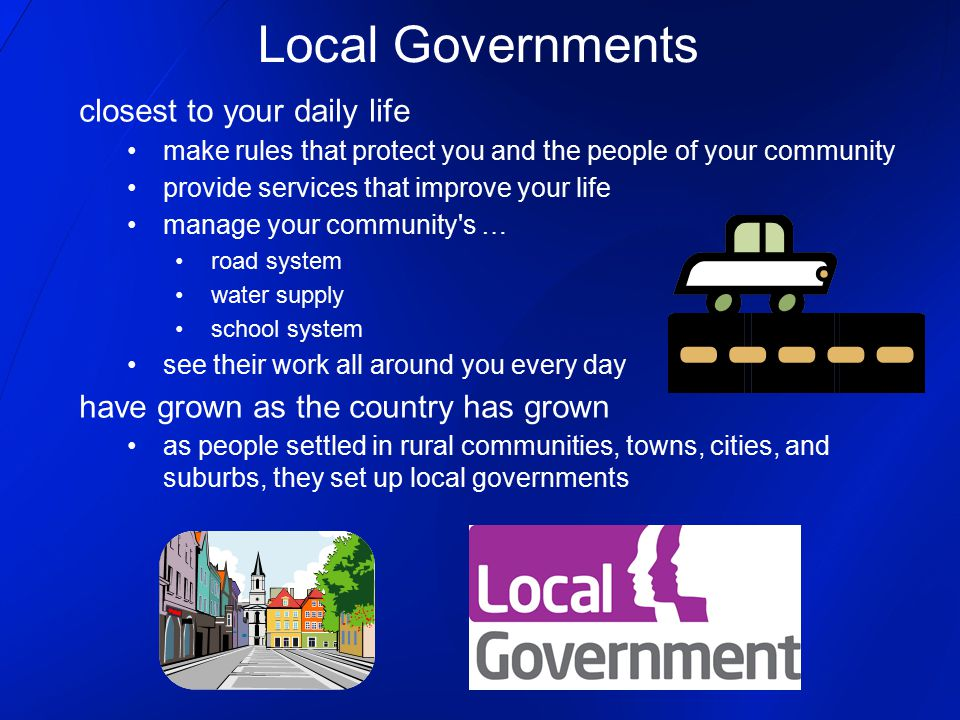 Local Governments closest to your daily life