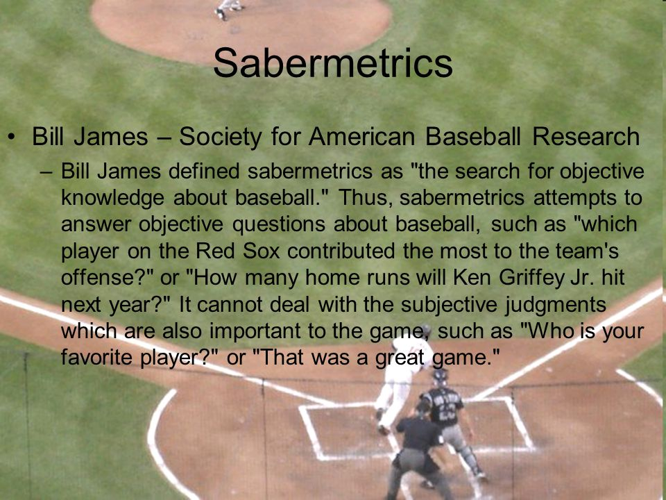 Sabermetrics Bill James – Society for American Baseball Research