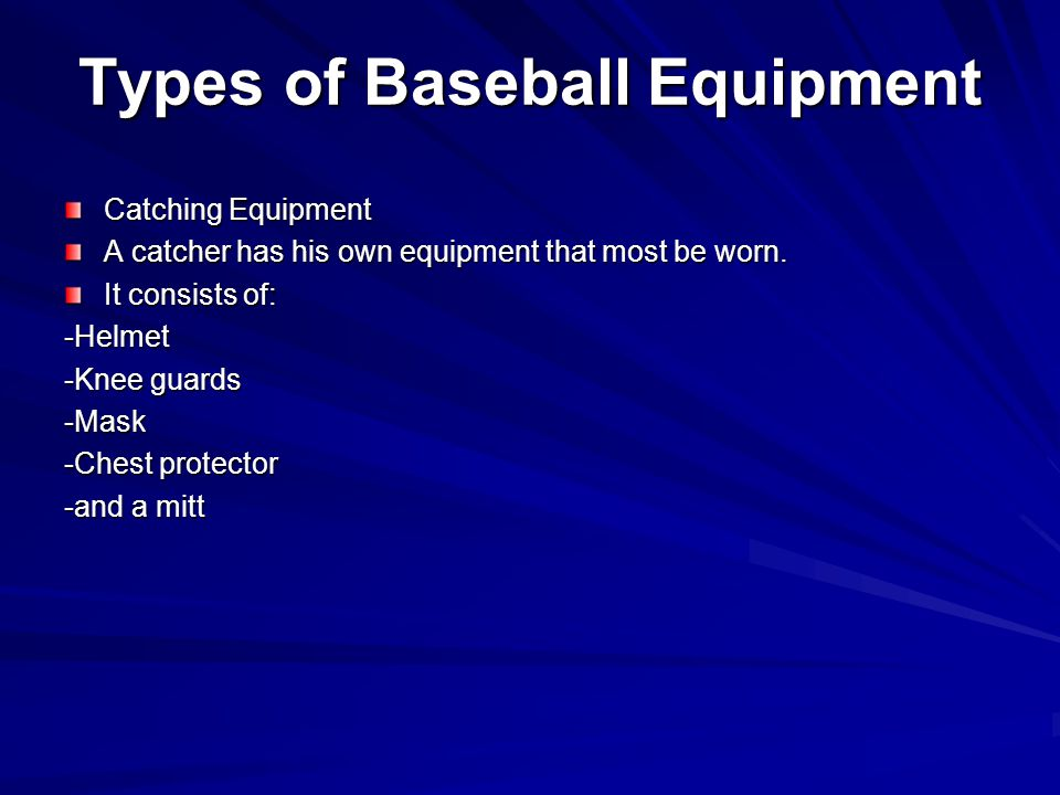 Types of Baseball Equipment