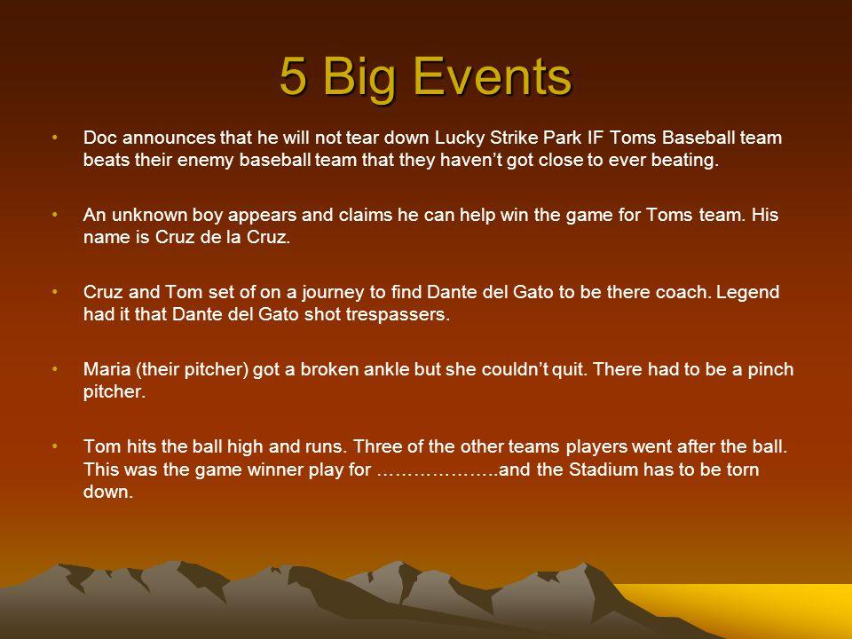 5 Big Events