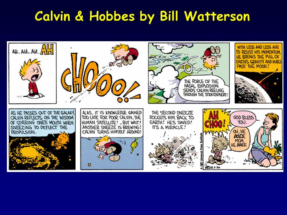 Calvin & Hobbes by Bill Watterson