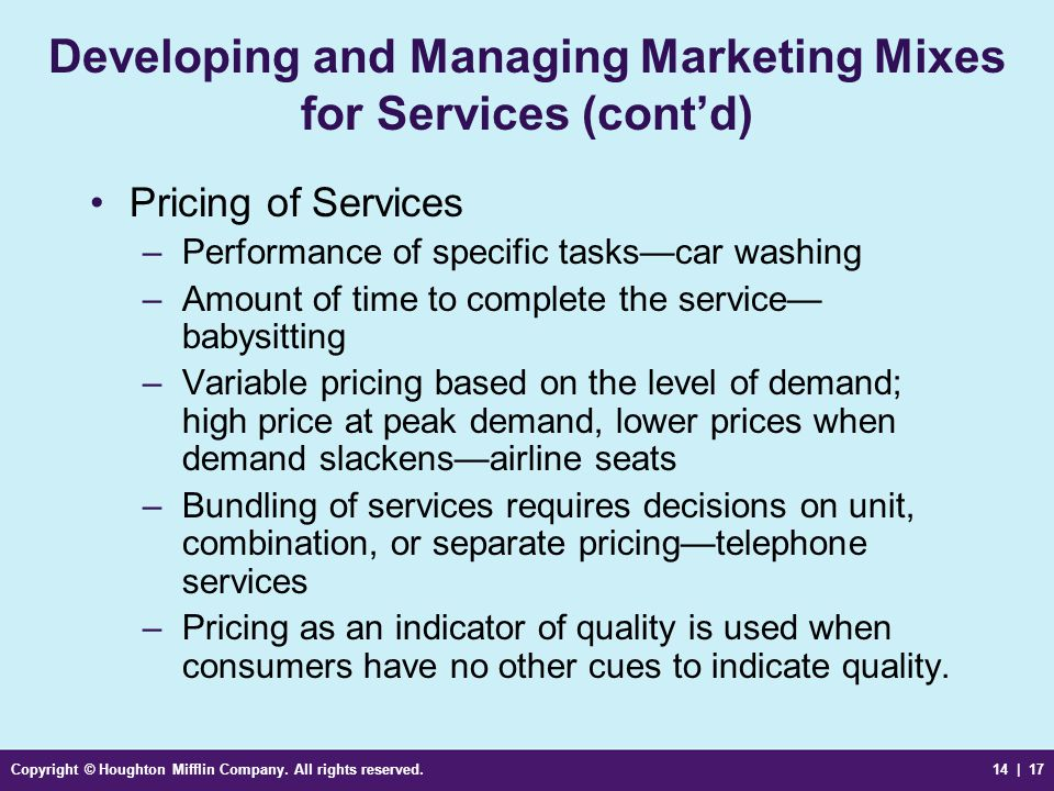 Developing and Managing Marketing Mixes for Services (cont'd)