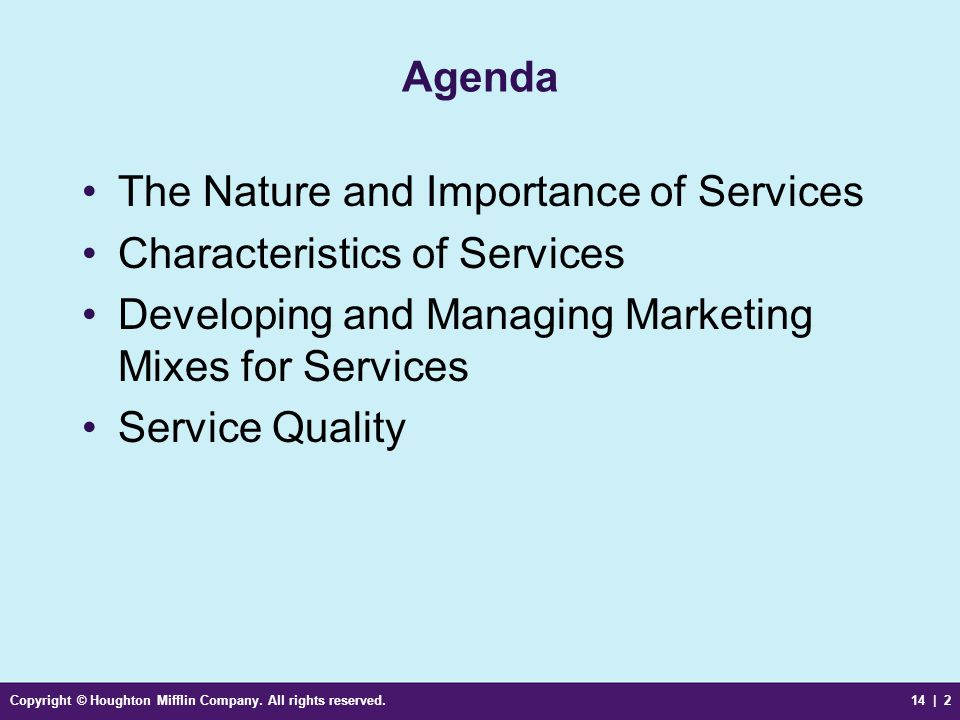 The Nature and Importance of Services Characteristics of Services