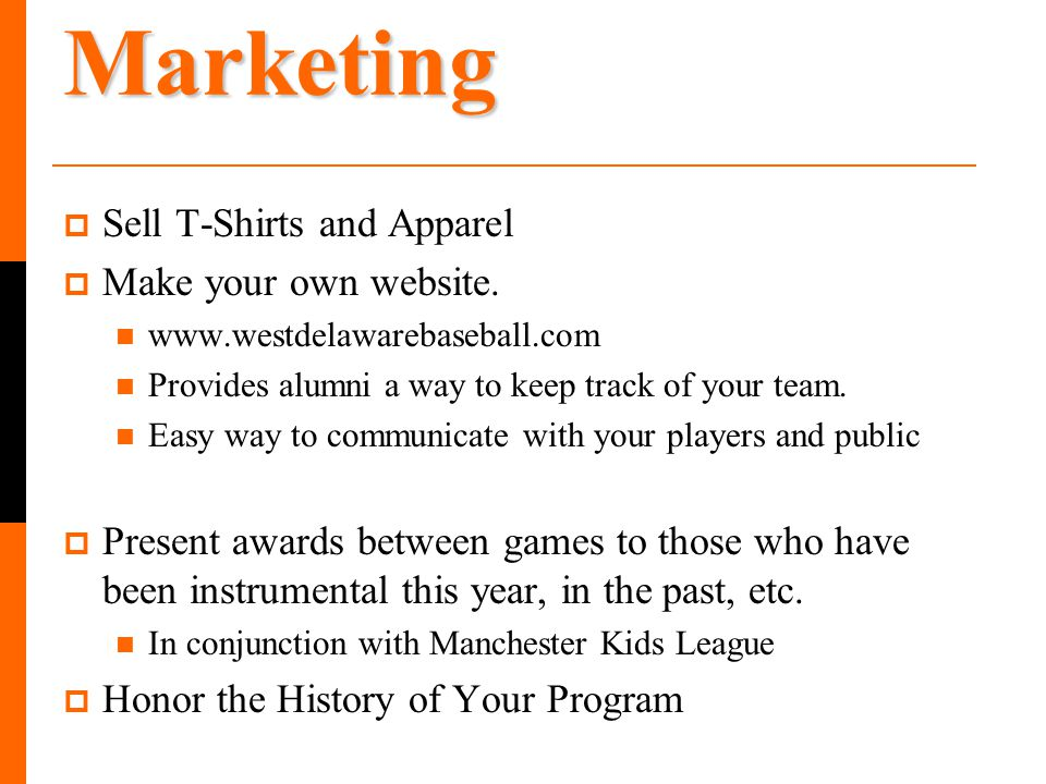 Marketing Sell T-Shirts and Apparel Make your own website.