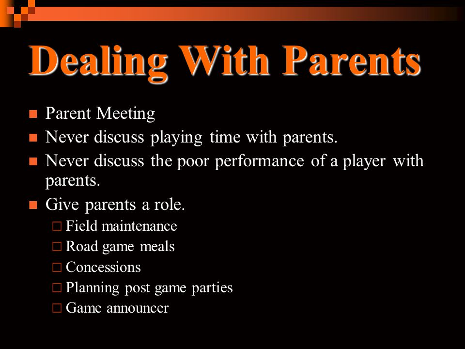 Dealing With Parents Parent Meeting