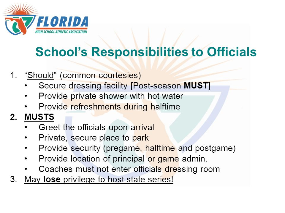 School's Responsibilities to Officials