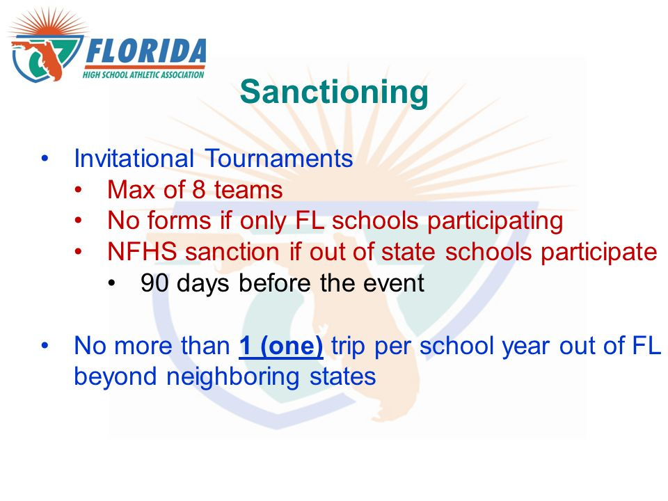 Sanctioning Invitational Tournaments Max of 8 teams