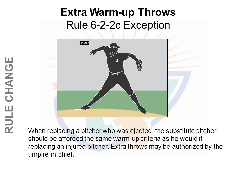 Extra Warm-up Throws Rule 6-2-2c Exception