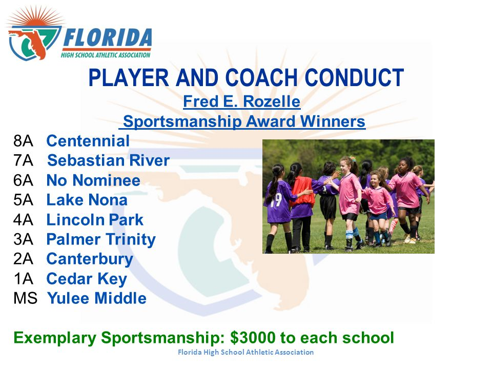 PLAYER AND COACH CONDUCT Florida High School Athletic Association