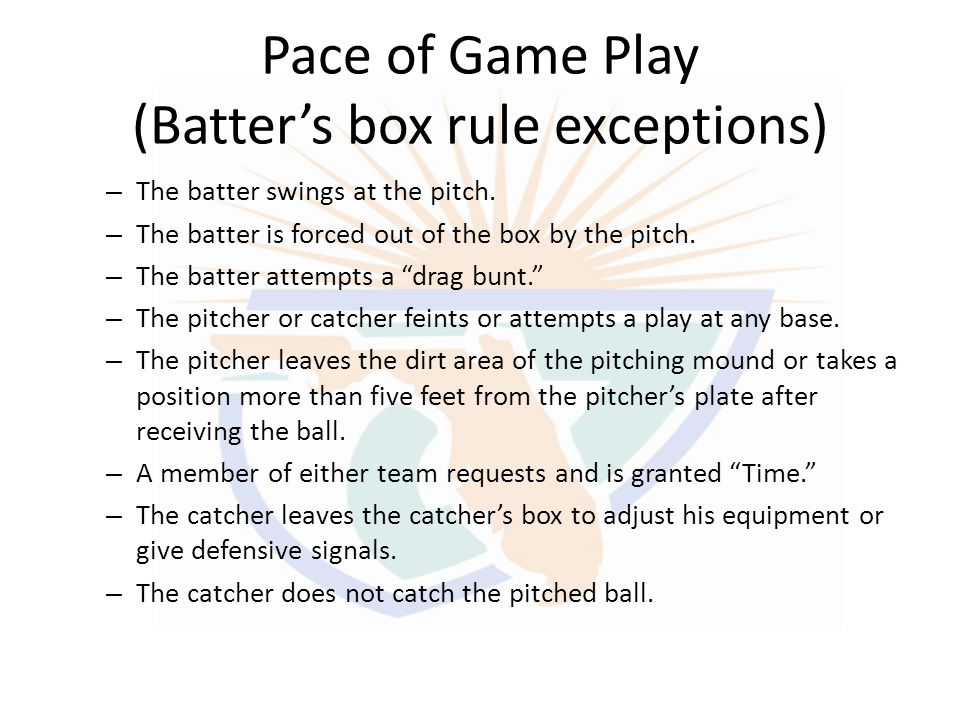 Pace of Game Play (Batter's box rule exceptions)