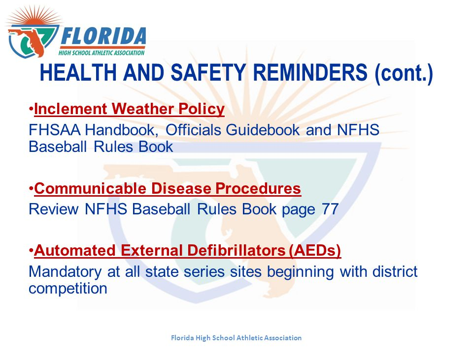 HEALTH AND SAFETY REMINDERS (cont.)