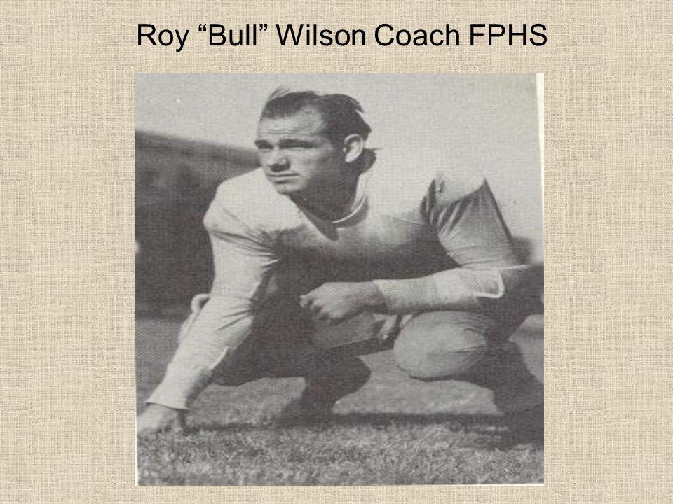 Roy Bull Wilson Coach FPHS
