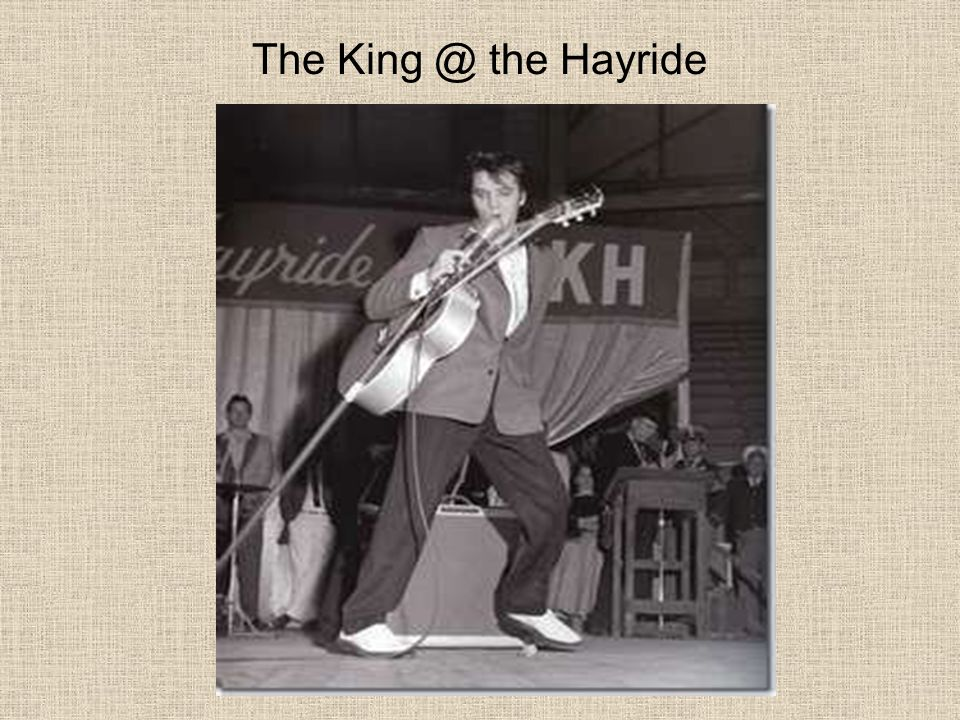The King @ the Hayride