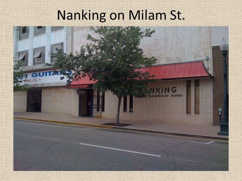 Nanking on Milam St.