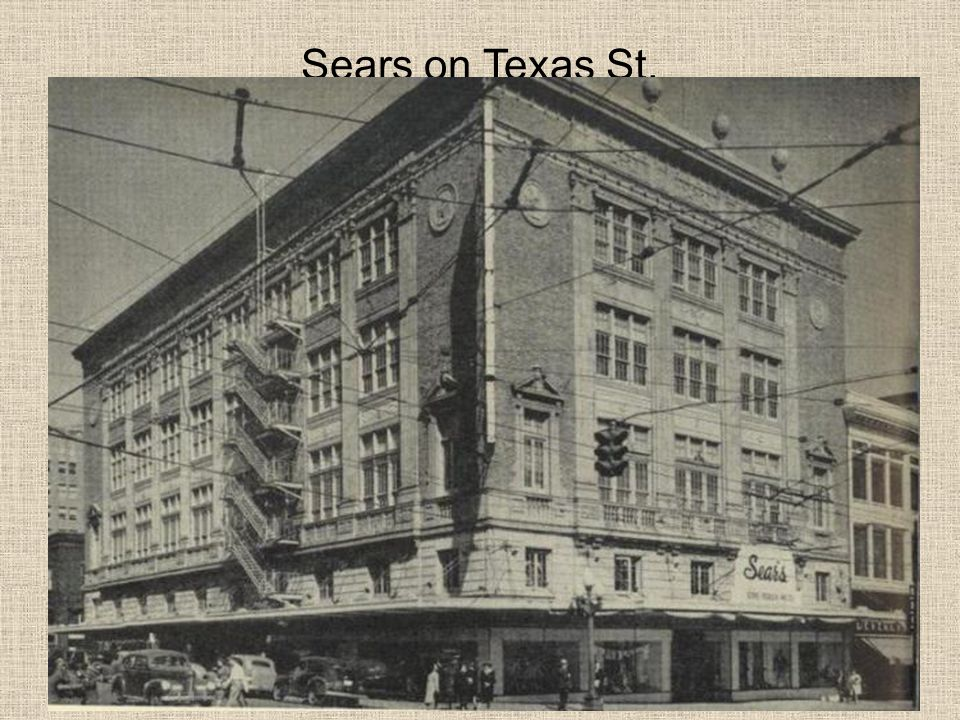 Sears on Texas St.