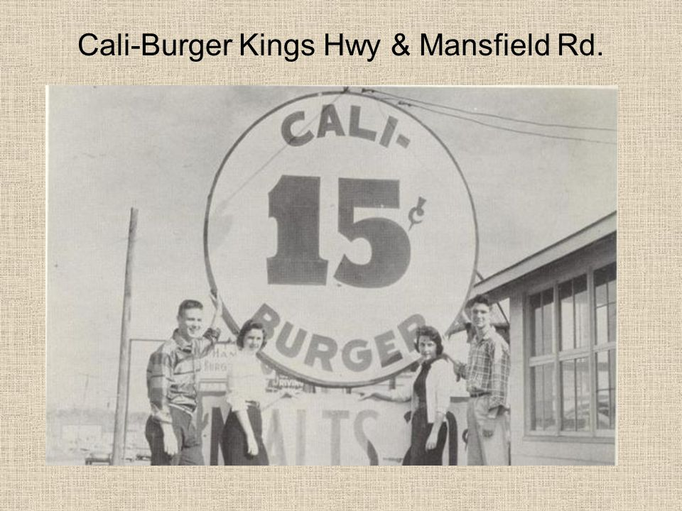 Cali-Burger Kings Hwy & Mansfield Rd.